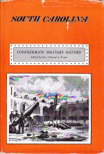 Confederate Military History: Vol. 5 South Carolina
