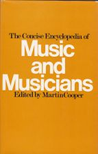 The Concise Encyclopedia of Music and Musicians
