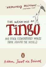 The Meaning of Tingo...