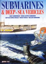 Submarines & Deep- Sea Vehicles
