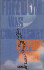 Freedom Was Compulsory