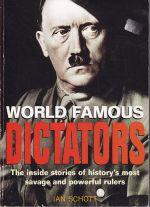 World Famous Dictators