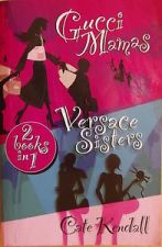 Gucci Mamas & Versace Sisters (2 books in 1)