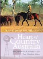 Heart of Country Australia - Droving Days  ( 2 Stories )