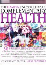 The Hamlyn Encyclopedia of Complementary Health