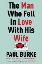Man Who Fell in Love with His Wife
