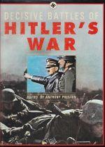 Decisive Battles of Hitler's War