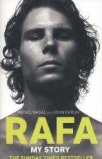 Rafa - My Story