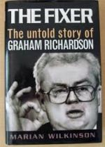 The Fixer-The untold story of Graham Richardson