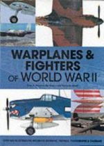 Warplanes and Fighters of World War II