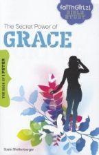 Secret Power of Grace