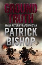 Ground Truth  - 3 Para Return to Afghanistan