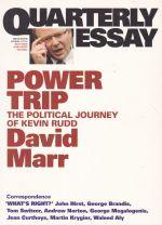 Quarterly Essay: Power Trip