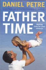 Father Time (making time for your children)