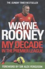 My Decade in the Premier League