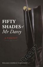Fifty Shades of Mr Darcy-  A Parody
