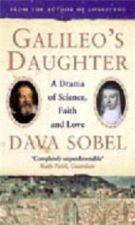 Galileo's Daughter: A Drama of Science, Faith & Love