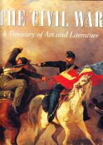 The Civil War - a treasury of Art and Literature