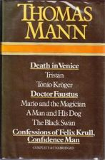 Death in Venice; Doctor Faustus; Confessions of Felix Krull, Confidence Man