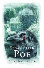 Edgar Allan Poe: selected by Richard Gray