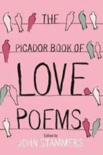 The Picador Book of Love Poems