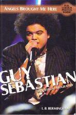 Guy Sebastian: The Official Biography
