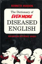The Dictionary of Evenmore diseased English