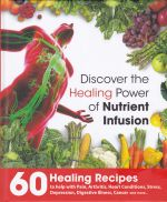 Discover the Healing Power of Nutrient Infusion