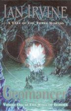 Geomancer; Volume one of The Well of Echoes