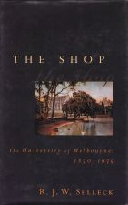 The Shop. The University of Melbourne 1850-1939
