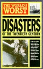 World's Greatest Disasters