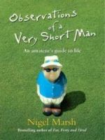 Observations of a Very Short Man