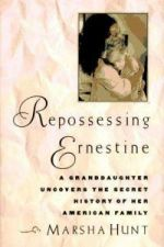 Repossessing Ernestine