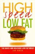 High Speed Low Fat