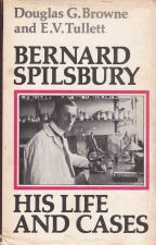 Bernard Spilsbury His Life and Cases
