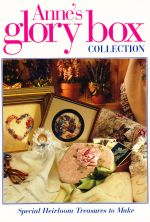 Anne's Glory Box Collection