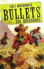 Bullets For Buckaroos