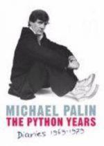 Michael Palin Diaries 1969-1979: the Python years