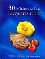 30-Minutes or Less  Favourite Food