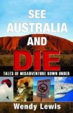 See Australia and Die