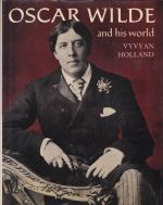 Oscar Wilde and his World