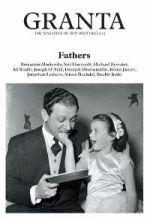 Granta 104: Fathers