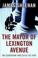 The Mayor of Lexington Avenue