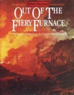 Out of the Fiery Furnace