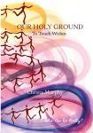 Our Holy Ground: To Touch Within