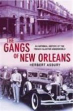 The Gangs of New Orleans