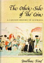 The Other Side of the Coin: Cartoon History of Australia