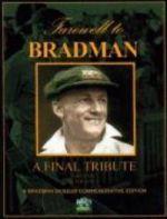 Farewell to Bradman