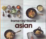 Frame By Frame Asian