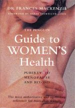 The Penguin Guide to Women's Health